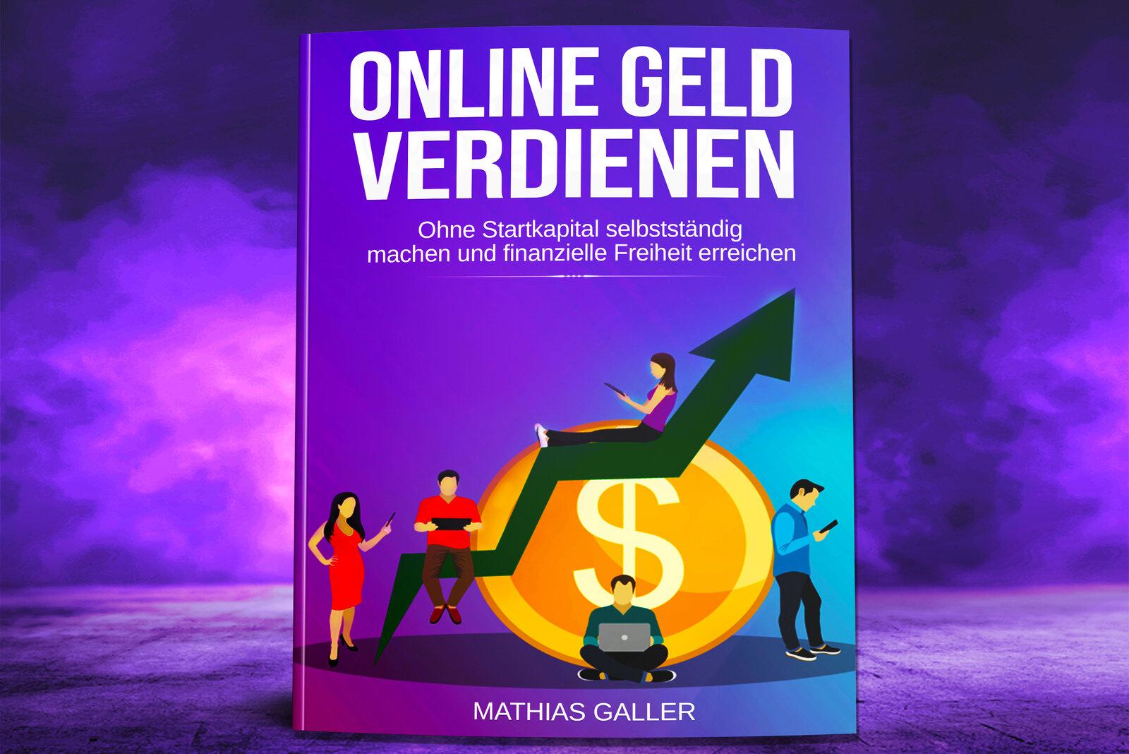 Das Online Geld verdienen Buch von Mathias Galler